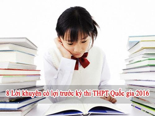 8 Lời khuyên có ích trước kỳ thi THPT Quốc gia 2016