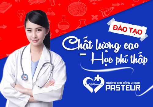Trường Cao đẳng Y Dược Pasteur đào tạo chất lượng cao, học phí thấp
